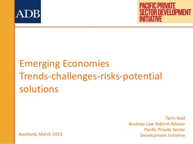 Emerging EconomiesTrends-challenges-risks-potentialsolutions                                             Terry Reid       ...