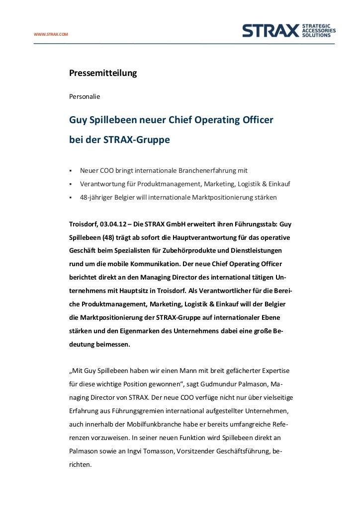 WWW.STRAX.COM                Pressemitteilung                Personalie                Guy Spillebeen neuer Chief Operatin...
