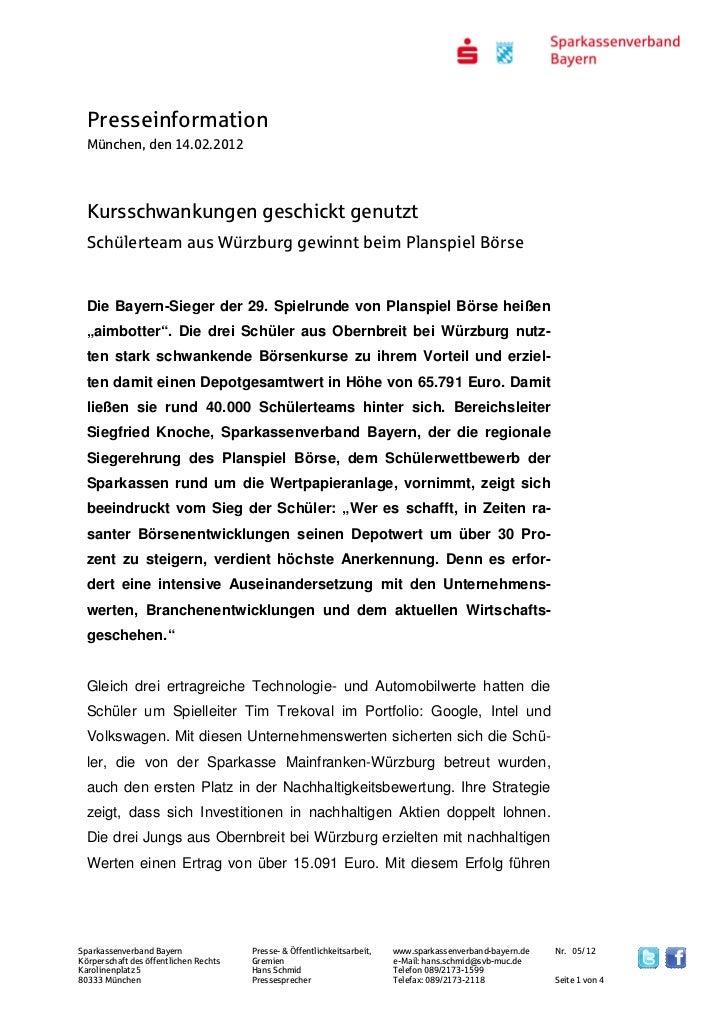 Presseinformation  München, den 14.02.2012  Kursschwankungen geschickt genutzt  Schülerteam aus Würzburg gewinnt beim Plan...