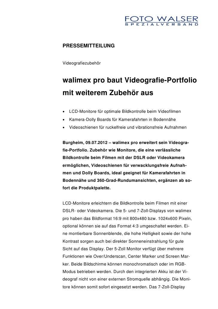 PRESSEMITTEILUNGVideografiezubehörwalimex pro baut Videografie-Portfoliomit weiterem Zubehör aus   LCD-Monitore für optim...