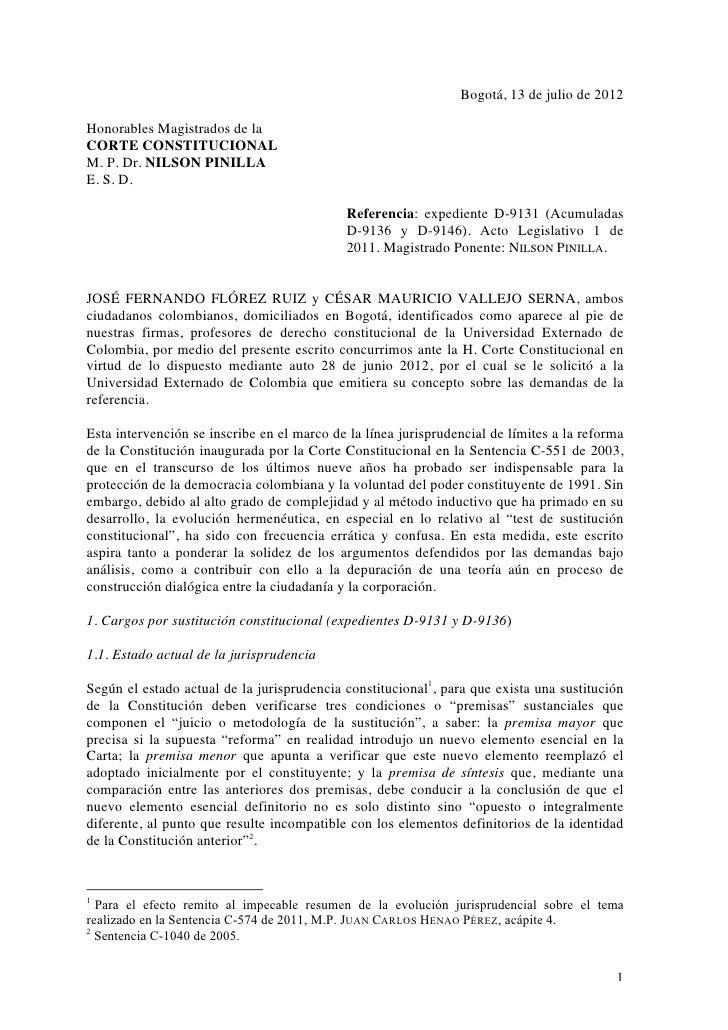 Bogotá, 13 de julio de 2012Honorables Magistrados de laCORTE CONSTITUCIONALM. P. Dr. NILSON PINILLAE. S. D.               ...