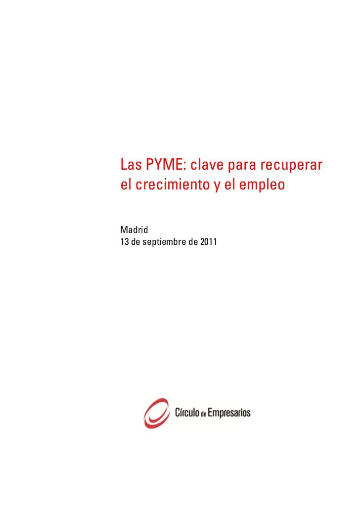Las PYME: clave para recuperar el crecimiento y el empleo