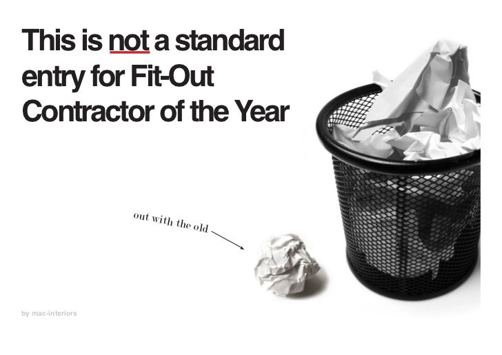 This is not a standardentry for Fit-OutContractor of the Year                   out wit                          h the o  ...