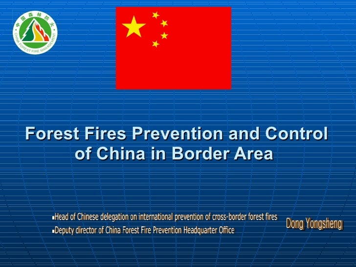 Forest Fires Prevention and Control of China in Border Area  Dong Yongsheng