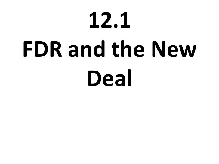 12.1 FDR and the New Deal<br />