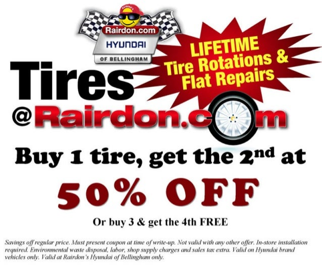 "Buy 1 tire,  get the 1"""" at  50% OFF  Or buy 3 & get the 4th FREE  Savings q[]'rvguIur price.  Mus!  prawn!  coupon at tim..."