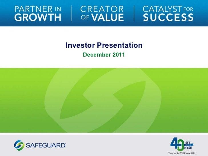 Safeguard Scientifics (NYSE: SFE) Investor Relations Presentation - December 2011