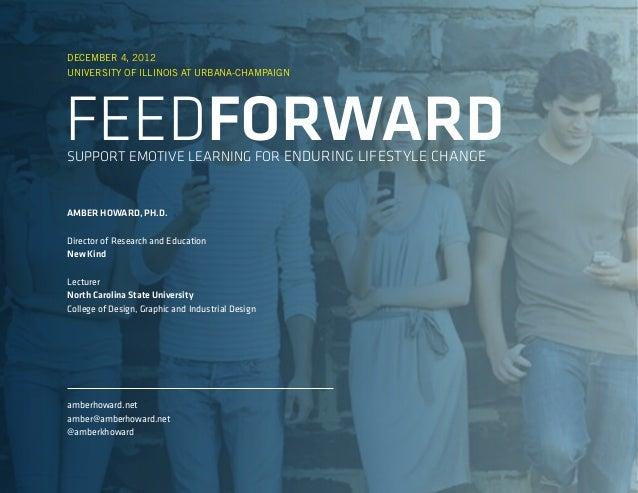 Feedforward Presentation to the University of Illinois