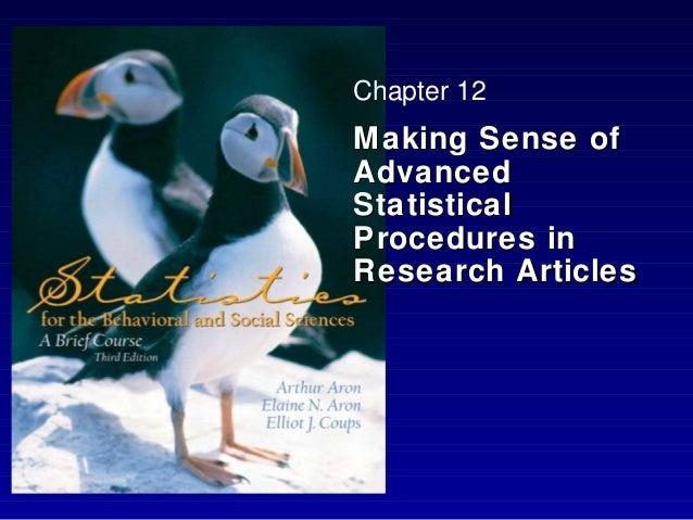 Chapter 12Making Sense ofAdvancedStatisticalProcedures inResearch Articles