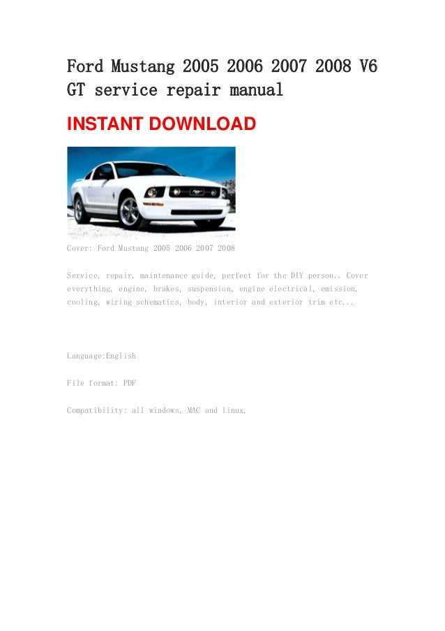 ford mustang 2005 2006 2007 2008 v6 gt repair manual. Black Bedroom Furniture Sets. Home Design Ideas