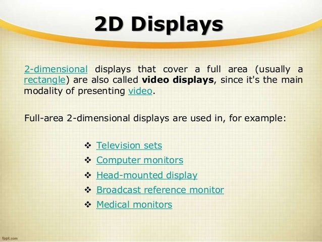 Video Display Devices Called Video Displays