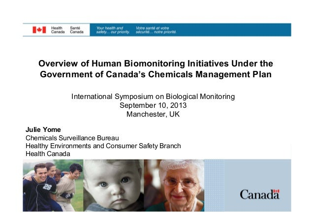 Overview of Human Biomonitoring Initiatives Under the Government of Canada's Chemicals Management Plan International Sympo...