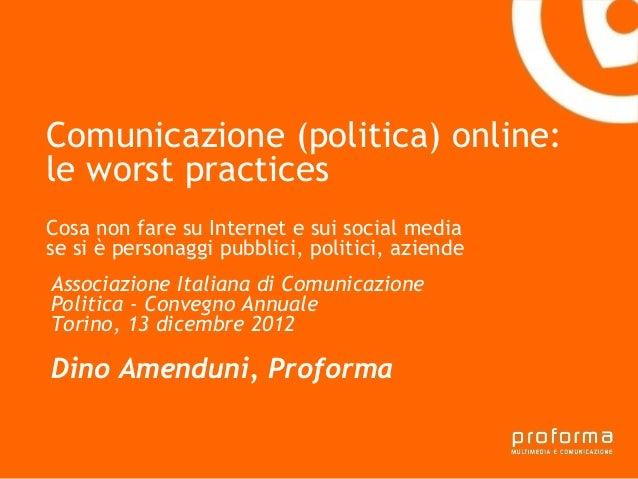 Comunicazione (politica) online:le worst practices Gianni Florido e laCosa non fare su Internet e sui social media Provinc...