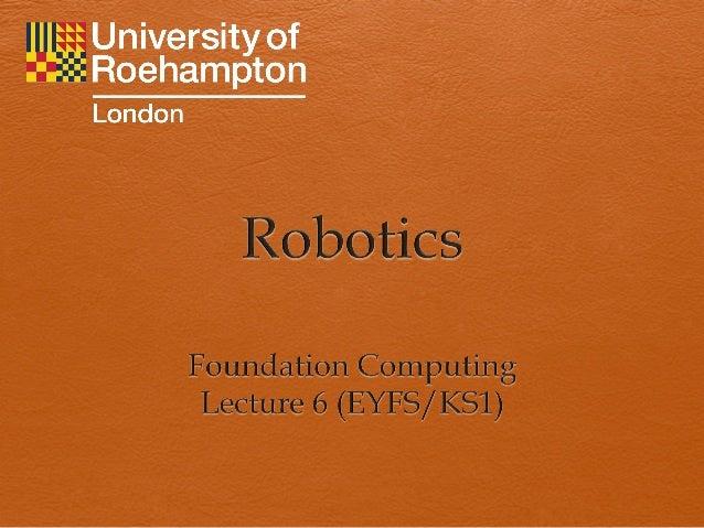 PGCE Foundation Computing EYFS/KS1 - Robotics