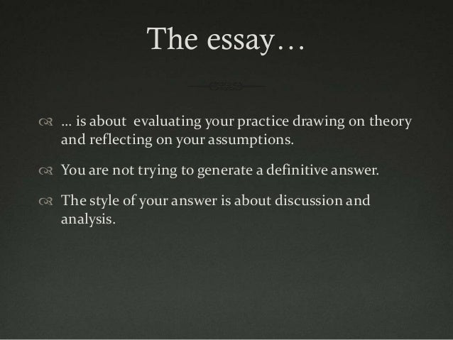 theory to practice essay A critical analysis by dr ignatius gwanmesia into the application of theory into practice using a typical reality case example comments and views welcomed.
