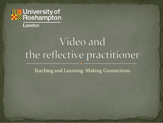 Y1 T&L video and the reflective practitioner