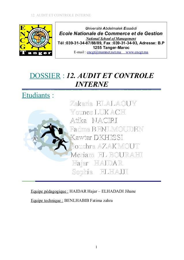 12. AUDIT ET CONTROLE INTERNE Université Abdelmalek Essaâdi Ecole Nationale de Commerce et de Gestion National School of M...