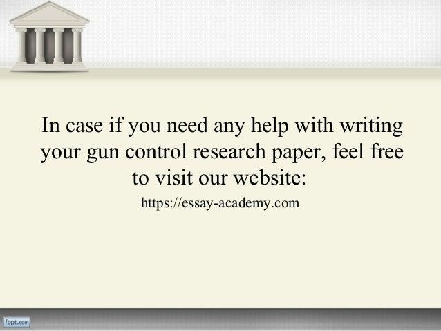 Gun control research paper help