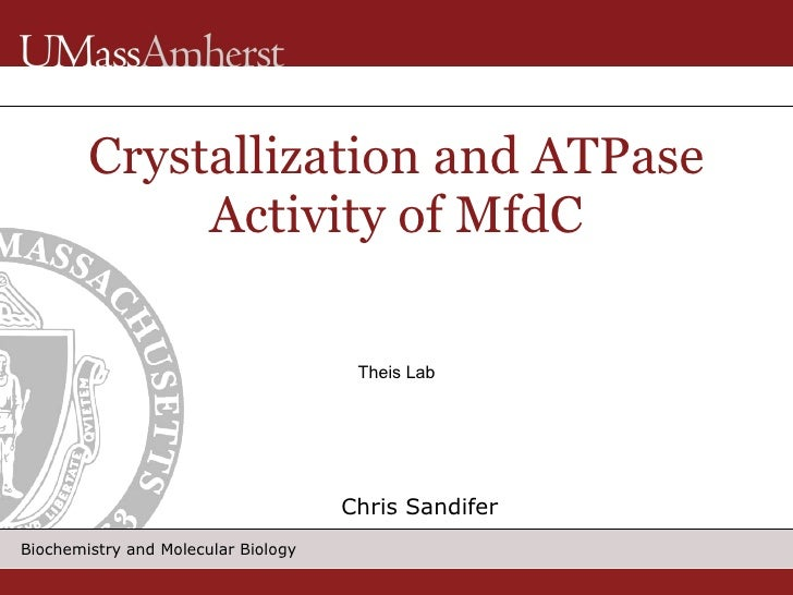 <ul><ul><li>Chris Sandifer </li></ul></ul>Crystallization and ATPase Activity of MfdC Theis Lab