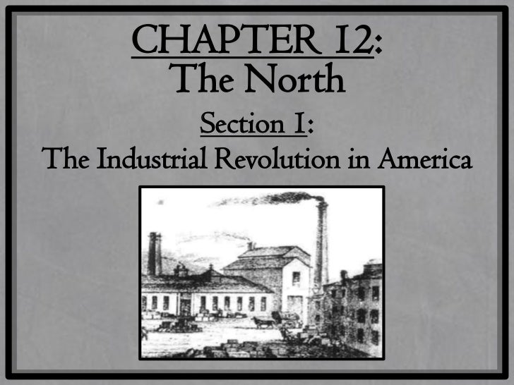 the relevance of the industrial revolution in shaping america Industrial revolution or the american industrial revolution over the first half of the century influence gave these industrial magnates significant.