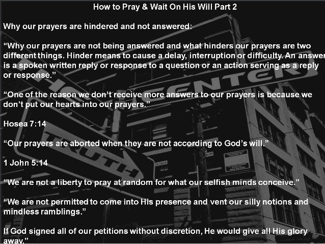 How to Pray & Wait On His Will Part 2