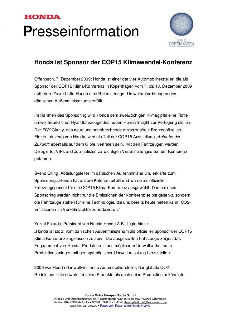 Presseinformation Honda ist Sponsor der COP15 Klimawandel-Konferenz Offenbach, 7. Dezember 2009: Honda ist einer der vier ...