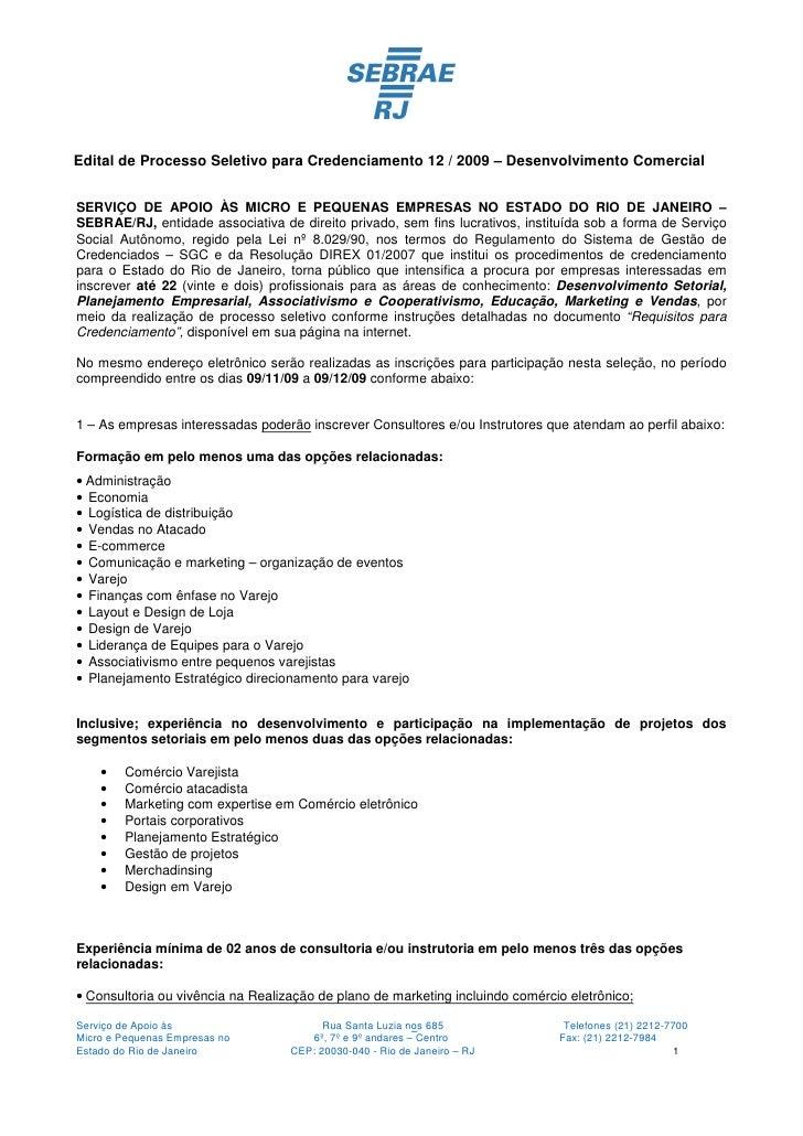 Edital de Processo Seletivo para Credenciamento 12 / 2009 – Desenvolvimento Comercial   SERVIÇO DE APOIO ÀS MICRO E PEQUEN...