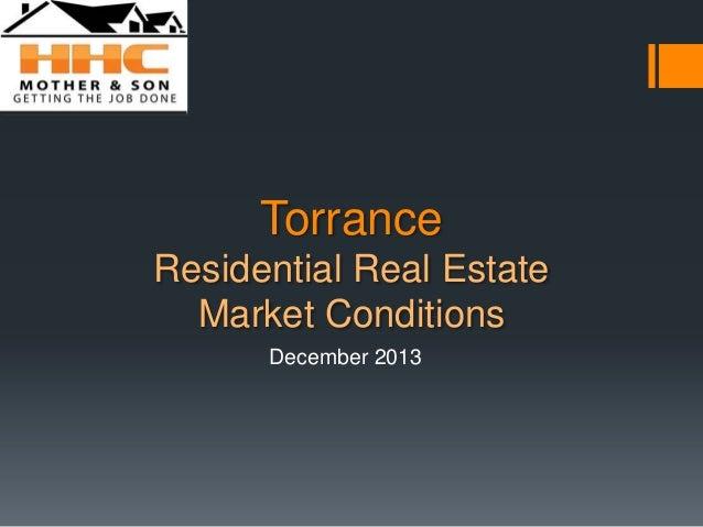 December 2013 Torrance Real Estate Market Trends Update