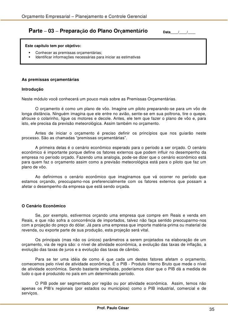 Orçamento Empresarial – Planejamento e Controle Gerencial      Parte – 03 – Preparação do Plano Orçamentário              ...