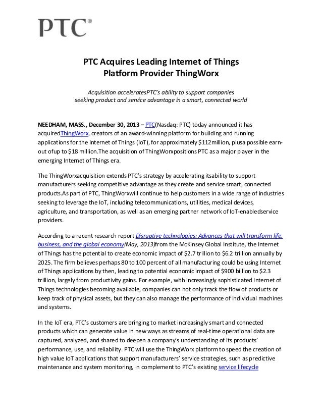 PTC Acquires Leading Internet of Things Platform Provider ThingWorx Acquisition acceleratesPTC's ability to support compan...