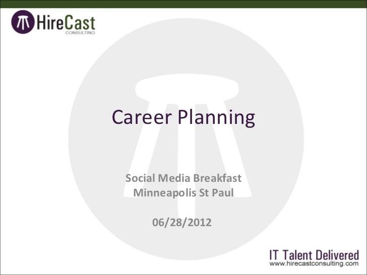 Career Planning Social Media Breakfast  Minneapolis St Paul      06/28/2012