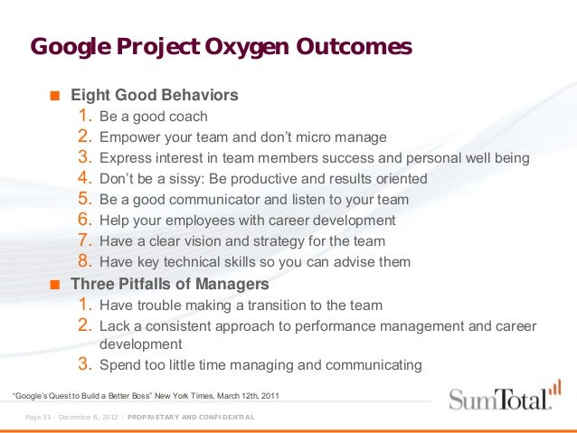 google project oxygen Prior to forbes i was at the bock's team spent several months developing tactics to make project oxygen more appealing to google's senior.