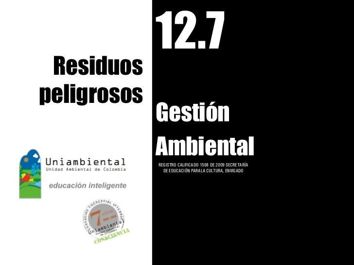 12.7 residuos peligrosos