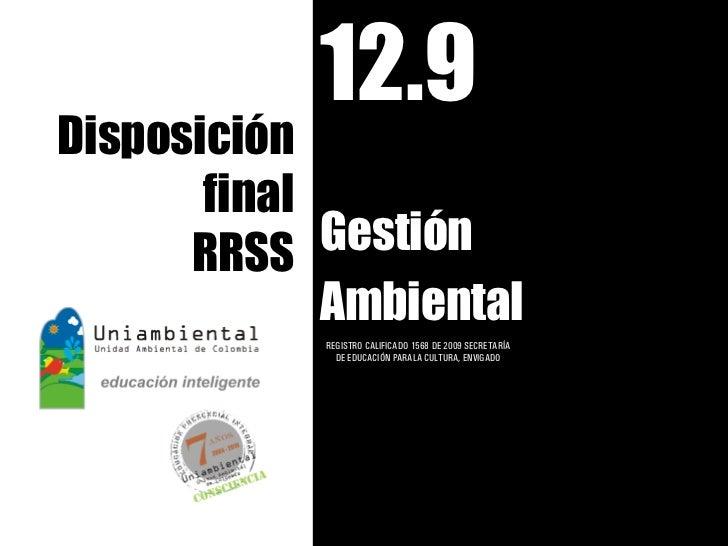 12.9 disposición final RRSS