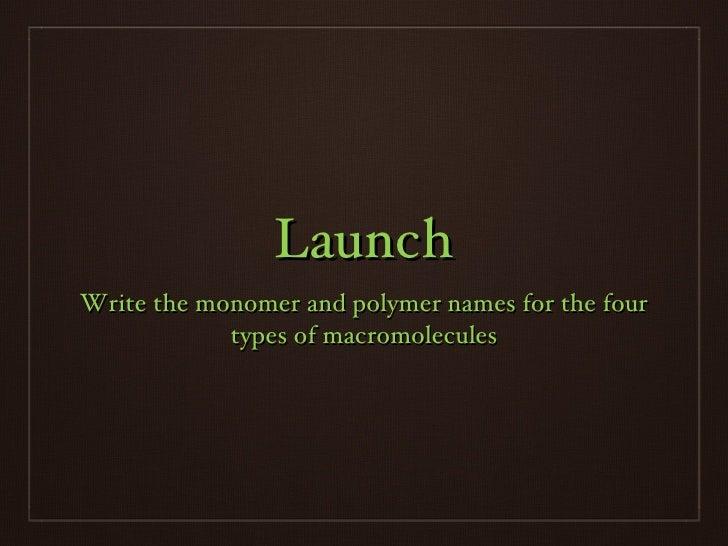 Macromolecules, Day 3