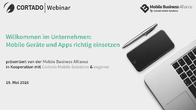 Willkommen im Unternehmen: Mobile Geräte und Apps richtig einsetzen