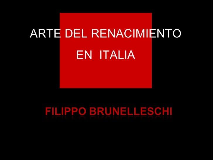 ARQUITECTURA DEL RENACIMIENTO: BRUNELLESCHI