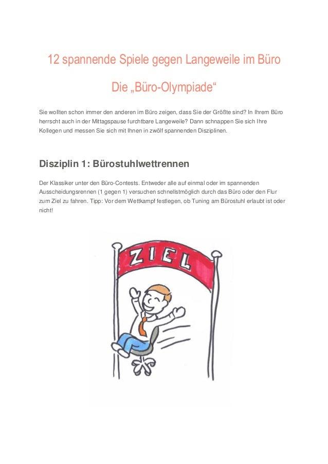 """12 spannende Spiele gegen Langeweile im Büro Die """"Büro-Olympiade"""" Sie wollten schon immer den anderen im Büro zeigen, dass..."""