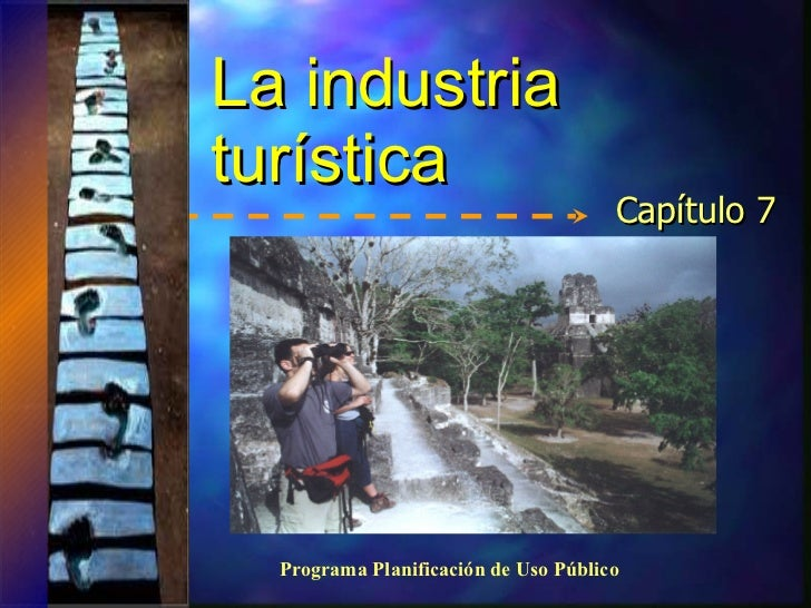 La industria tur í stica Capítulo 7