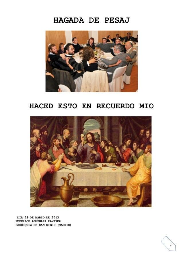 HAGADA DE PESAJ       HACED ESTO EN RECUERDO MIO DIA 23 DE MARZO DE 2013FEDERICO ALMENARA RAMIREZPARROQUIA DE SAN DIEGO (M...