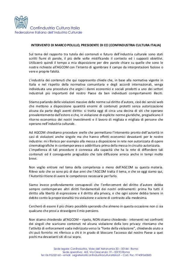 Confindustria Cultura Italia Federazione Italiana dell'Industria Culturale Sede legale: Confindustria, Viale dell'Astronom...