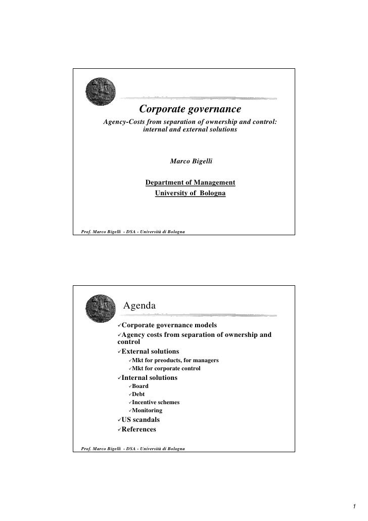 Corporate governance           Agency-Costs from separation of ownership and control:                      internal and ex...