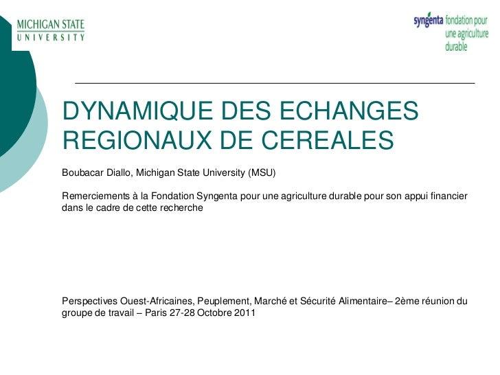 Dynamiques des échanges régionaux de céréales