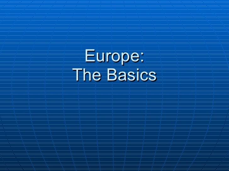 Europe: The Basics