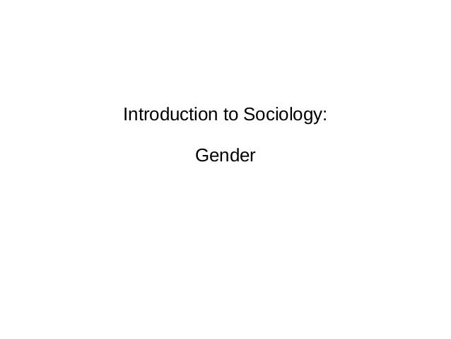 Introduction to Sociology: Gender