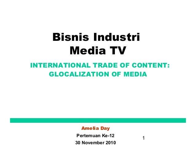 Glocalization of Media