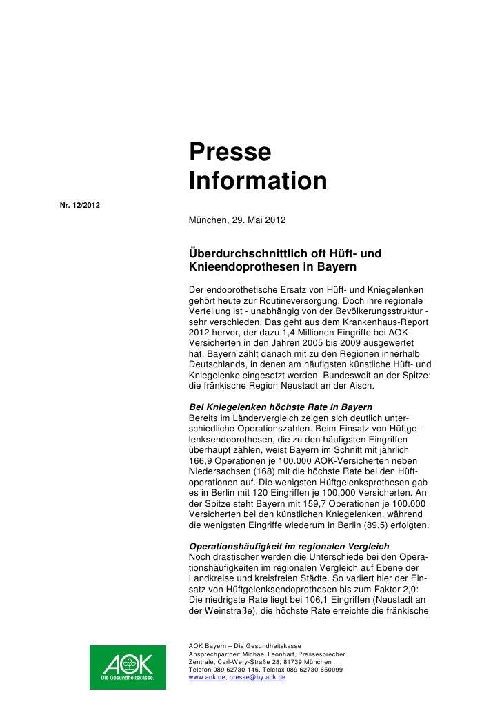 Presse              InformationNr. 12/2012              München, 29. Mai 2012              Überdurchschnittlich oft Hüft- ...