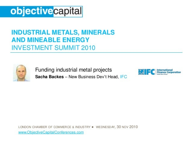 Funding industrial metal projects