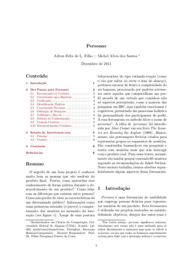 Personas Ailton Felix de L. Filho :: Michel Alves dos Santos ∗ Dezembro de 2011 Conteúdo 1 Introdução 1 2 Dez Passos para ...