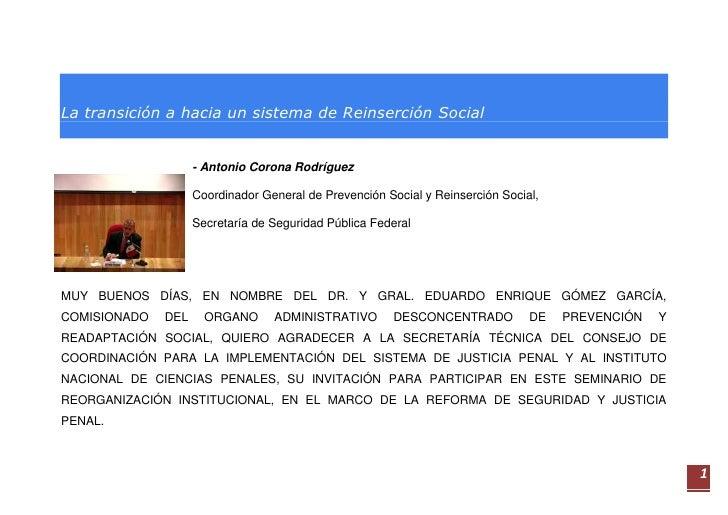 La transición a hacia un sistema de Reinserción Social                       - Antonio Corona Rodríguez                   ...